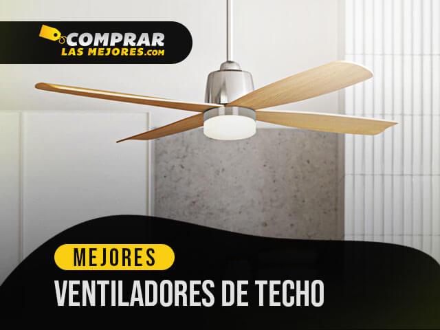 Mejor Ventiladores De Techo Insonoros de 2020 Mejor